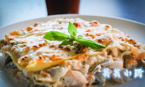【芸芸小厨】意大利海鲜千层面——层叠的美味的做法