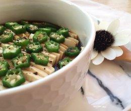 秋葵拌豆腐(附如何挑选秋葵)的做法