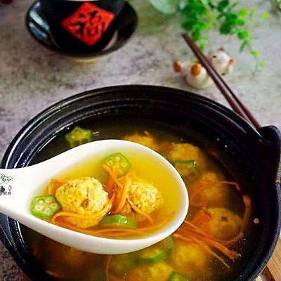 秋季开胃之汤品虫草花秋葵鸡肉丸汤